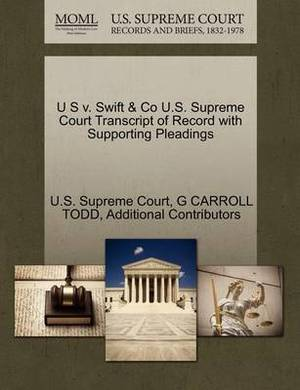 U S V. Swift & Co U.S. Supreme Court Transcript of Record with Supporting Pleadings