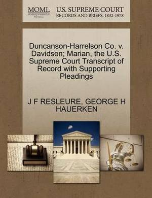 Duncanson-Harrelson Co. V. Davidson; Marian, the U.S. Supreme Court Transcript of Record with Supporting Pleadings