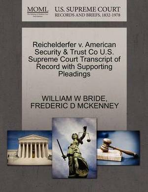 Reichelderfer V. American Security & Trust Co U.S. Supreme Court Transcript of Record with Supporting Pleadings