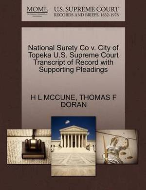 National Surety Co V. City of Topeka U.S. Supreme Court Transcript of Record with Supporting Pleadings