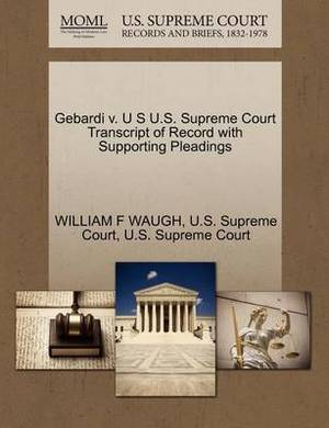 Gebardi V. U S U.S. Supreme Court Transcript of Record with Supporting Pleadings