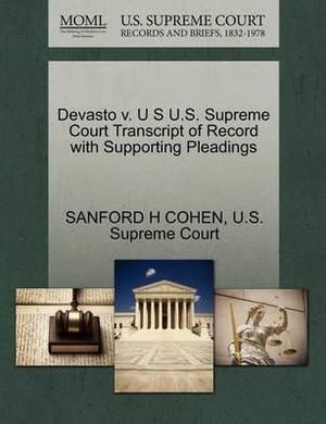Devasto V. U S U.S. Supreme Court Transcript of Record with Supporting Pleadings
