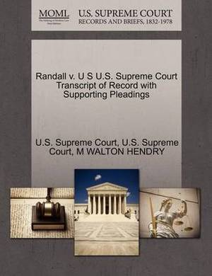 Randall V. U S U.S. Supreme Court Transcript of Record with Supporting Pleadings