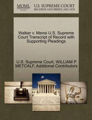 Walker V. Mensi U.S. Supreme Court Transcript of Record with Supporting Pleadings