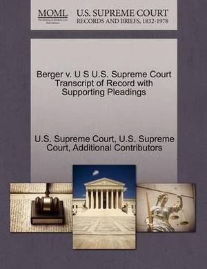 Berger V. U S U.S. Supreme Court Transcript of Record with Supporting Pleadings