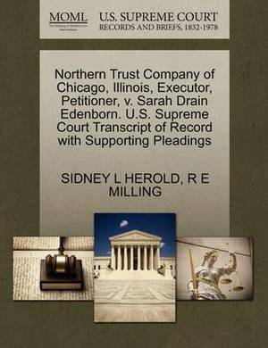 Northern Trust Company of Chicago, Illinois, Executor, Petitioner, V. Sarah Drain Edenborn. U.S. Supreme Court Transcript of Record with Supporting Pleadings