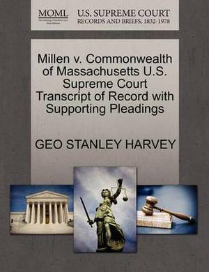 Millen V. Commonwealth of Massachusetts U.S. Supreme Court Transcript of Record with Supporting Pleadings