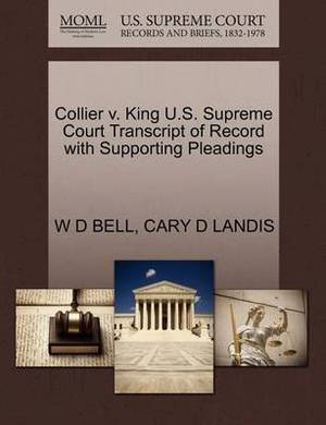Collier V. King U.S. Supreme Court Transcript of Record with Supporting Pleadings
