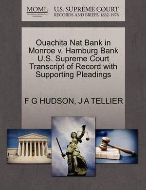 Ouachita Nat Bank in Monroe V. Hamburg Bank U.S. Supreme Court Transcript of Record with Supporting Pleadings