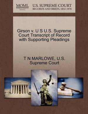 Girson V. U S U.S. Supreme Court Transcript of Record with Supporting Pleadings