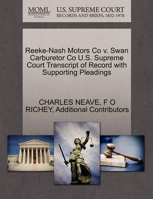 Reeke-Nash Motors Co V. Swan Carburetor Co U.S. Supreme Court Transcript of Record with Supporting Pleadings