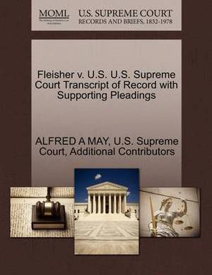 Fleisher V. U.S. U.S. Supreme Court Transcript of Record with Supporting Pleadings