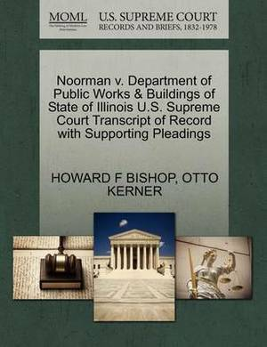 Noorman V. Department of Public Works & Buildings of State of Illinois U.S. Supreme Court Transcript of Record with Supporting Pleadings