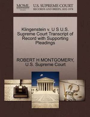 Klingenstein V. U S U.S. Supreme Court Transcript of Record with Supporting Pleadings