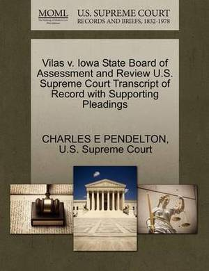 Vilas V. Iowa State Board of Assessment and Review U.S. Supreme Court Transcript of Record with Supporting Pleadings
