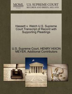 Hassett V. Welch U.S. Supreme Court Transcript of Record with Supporting Pleadings
