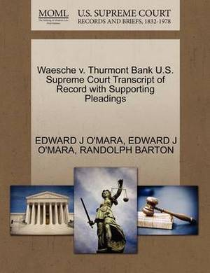 Waesche V. Thurmont Bank U.S. Supreme Court Transcript of Record with Supporting Pleadings