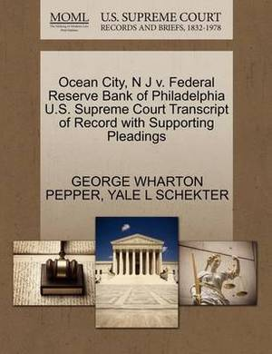 Ocean City, N J V. Federal Reserve Bank of Philadelphia U.S. Supreme Court Transcript of Record with Supporting Pleadings