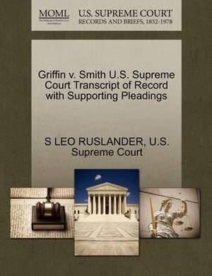 Griffin V. Smith U.S. Supreme Court Transcript of Record with Supporting Pleadings