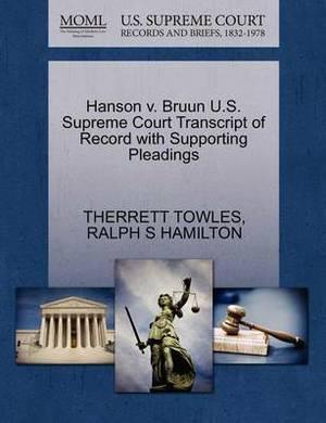 Hanson V. Bruun U.S. Supreme Court Transcript of Record with Supporting Pleadings