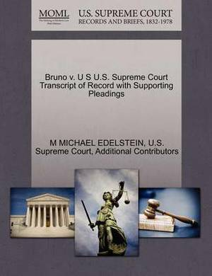 Bruno V. U S U.S. Supreme Court Transcript of Record with Supporting Pleadings