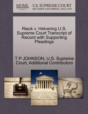 Rieck V. Helvering U.S. Supreme Court Transcript of Record with Supporting Pleadings