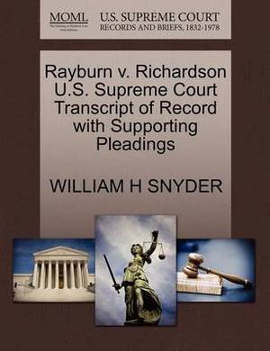 Rayburn V. Richardson U.S. Supreme Court Transcript of Record with Supporting Pleadings