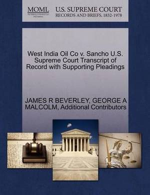West India Oil Co V. Sancho U.S. Supreme Court Transcript of Record with Supporting Pleadings