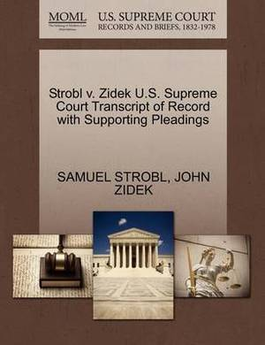 Strobl V. Zidek U.S. Supreme Court Transcript of Record with Supporting Pleadings