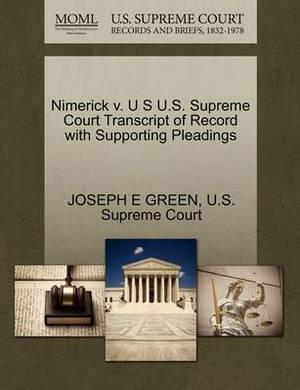 Nimerick V. U S U.S. Supreme Court Transcript of Record with Supporting Pleadings