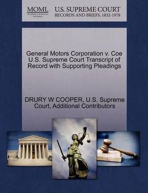 General Motors Corporation V. Coe U.S. Supreme Court Transcript of Record with Supporting Pleadings