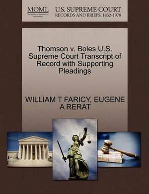 Thomson V. Boles U.S. Supreme Court Transcript of Record with Supporting Pleadings