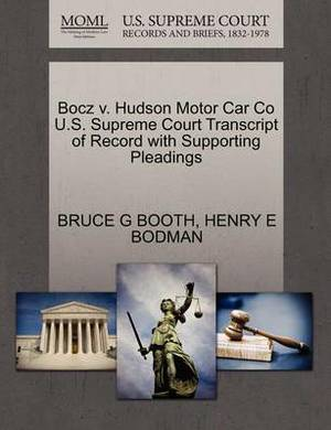 Bocz V. Hudson Motor Car Co U.S. Supreme Court Transcript of Record with Supporting Pleadings