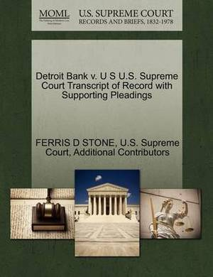 Detroit Bank V. U S U.S. Supreme Court Transcript of Record with Supporting Pleadings