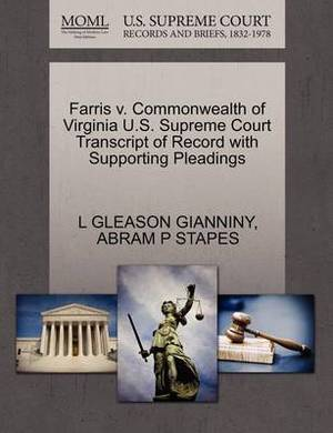 Farris V. Commonwealth of Virginia U.S. Supreme Court Transcript of Record with Supporting Pleadings