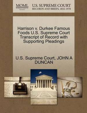 Harrison V. Durkee Famous Foods U.S. Supreme Court Transcript of Record with Supporting Pleadings