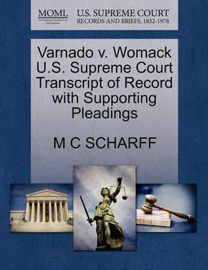 Varnado V. Womack U.S. Supreme Court Transcript of Record with Supporting Pleadings