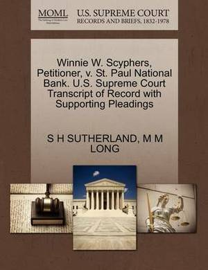 Winnie W. Scyphers, Petitioner, V. St. Paul National Bank. U.S. Supreme Court Transcript of Record with Supporting Pleadings
