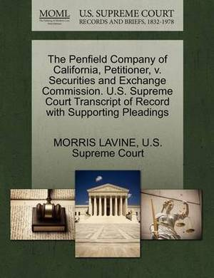 The Penfield Company of California, Petitioner, V. Securities and Exchange Commission. U.S. Supreme Court Transcript of Record with Supporting Pleadings