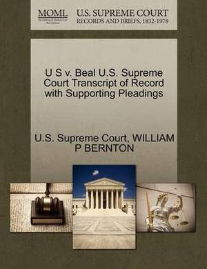 U S V. Beal U.S. Supreme Court Transcript of Record with Supporting Pleadings