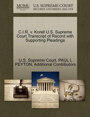 C.I.R. V. Korell U.S. Supreme Court Transcript of Record with Supporting Pleadings