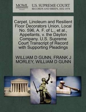 Carpet, Linoleum and Resilient Floor Decorators Union, Local No. 596, A. F. of L., et al., Appellants, V. the Dayton Company. U.S. Supreme Court Transcript of Record with Supporting Pleadings
