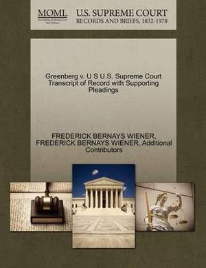 Greenberg V. U S U.S. Supreme Court Transcript of Record with Supporting Pleadings