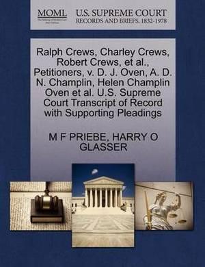 Ralph Crews, Charley Crews, Robert Crews, et al., Petitioners, V. D. J. Oven, A. D. N. Champlin, Helen Champlin Oven et al. U.S. Supreme Court Transcript of Record with Supporting Pleadings