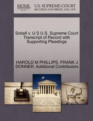 Sobell V. U S U.S. Supreme Court Transcript of Record with Supporting Pleadings