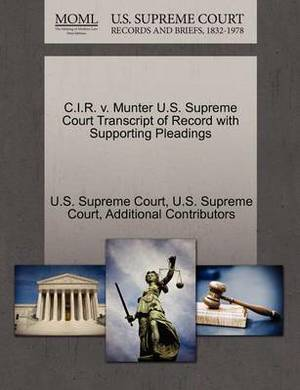 C.I.R. V. Munter U.S. Supreme Court Transcript of Record with Supporting Pleadings