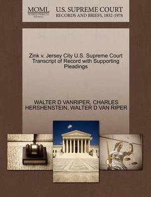 Zink V. Jersey City U.S. Supreme Court Transcript of Record with Supporting Pleadings