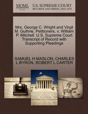 Mrs. George C. Wright and Virgil M. Guthrie, Petitioners, V. William P. Mitchell. U.S. Supreme Court Transcript of Record with Supporting Pleadings