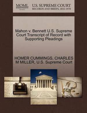 Mahon V. Bennett U.S. Supreme Court Transcript of Record with Supporting Pleadings