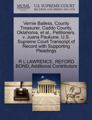 Vernie Bailess, County Treasurer, Caddo County, Oklahoma, et al., Petitioners, V. Juana Paukune. U.S. Supreme Court Transcript of Record with Supporting Pleadings